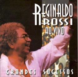 Reginaldo Rossi - De Que Vale Ter Tudo Na Vida