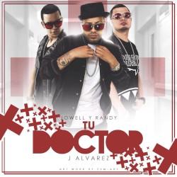 Al Aire: JOWELL Y RANDY Y J ALVAREZ - Tu doctor